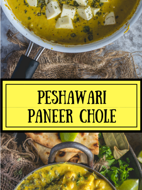2 images of Peshawari Paneer Chole with text in the middle