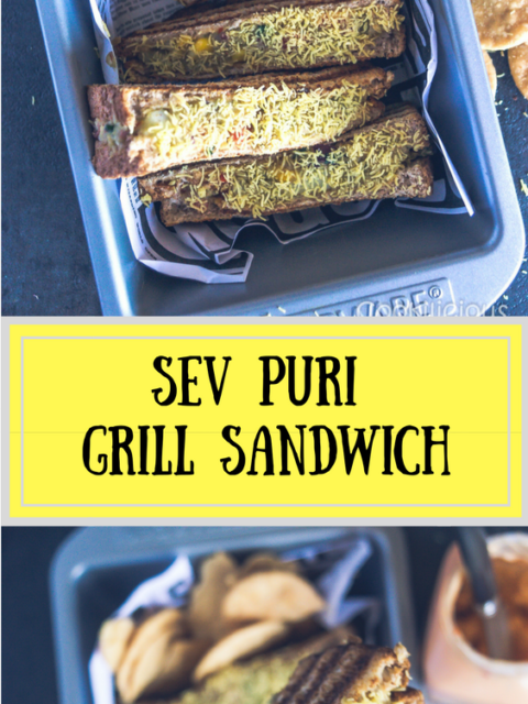 2 images of Sev Puri Grill Sandwich with text in the middle