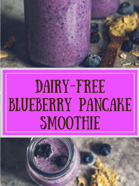 2 images of Vegan Blueberry Pancake Almond Milk Smoothie with text in the middle