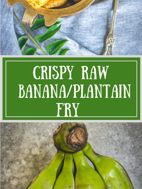 Crispy Raw Banana/Plantain Fry RecipeCurries & Gravies South Indian