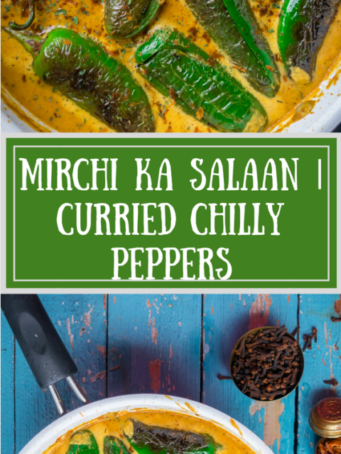 2 images of Mirchi Ka Salaan | Curried Chilly Peppers with text in the middle