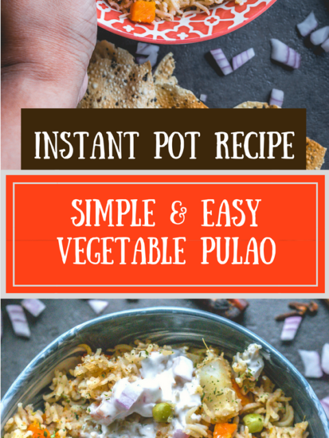 2 images of Vegetable Pulao in Instant Pot with text in the middle
