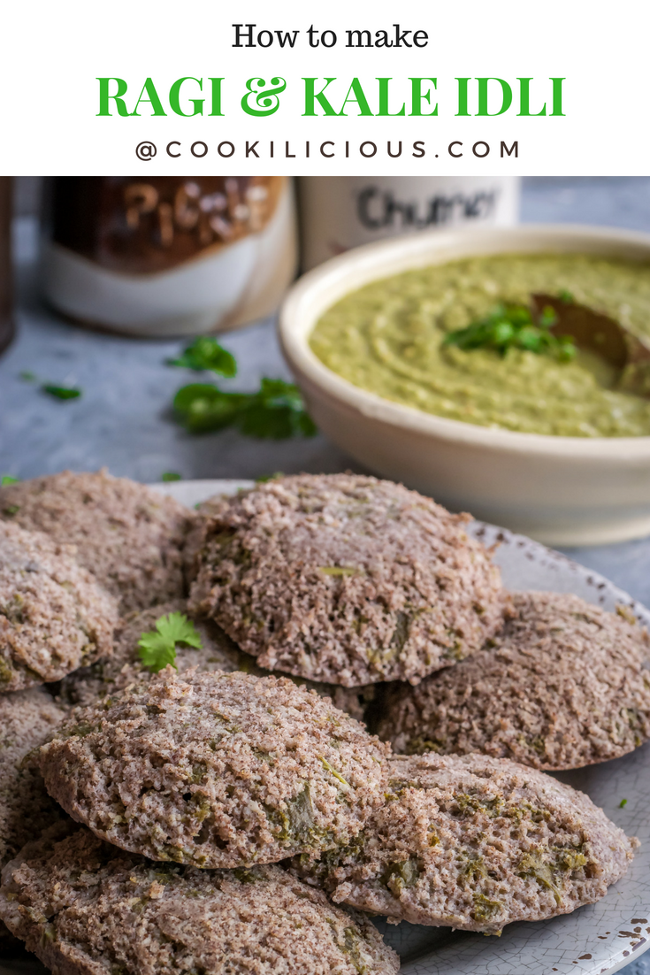 Ragi & Kale Idli | Finger Millet & Kale Steamed CakesAppetizers & Snacks Power Breakfasts South Indian