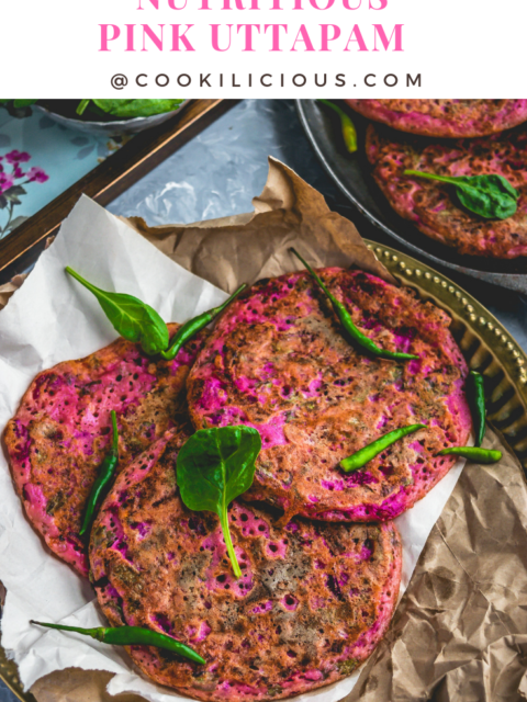 Nutritious Pink Uttapam with Beets & VeggiesAppetizers & Snacks Power Breakfasts South Indian