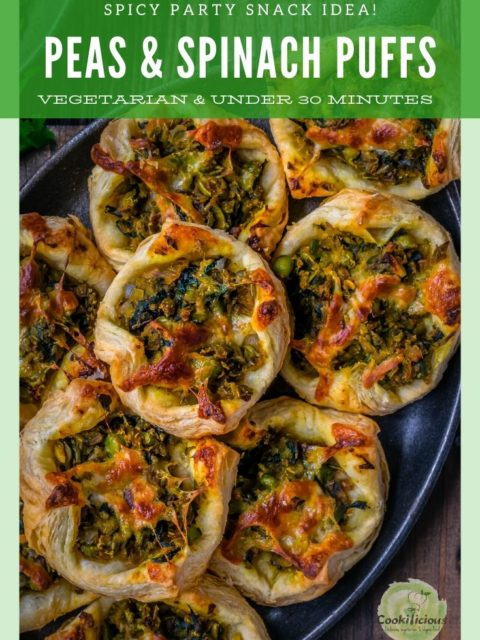 close up shot of Spicy Green Peas & Spinach Pastry Puffs with text on top