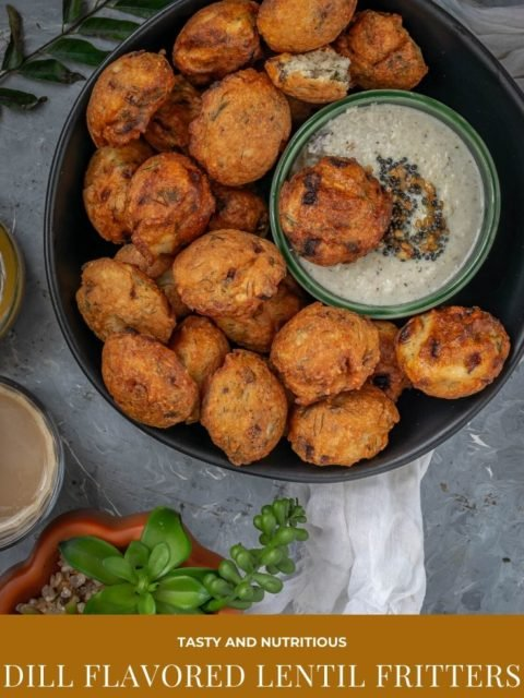 a small chutney bowl in a platter of Dill Flavored Lentil Fritters & text at the bottom