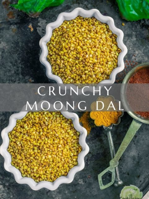 two bowls of Crunchy Moong Dal with text in the middle
