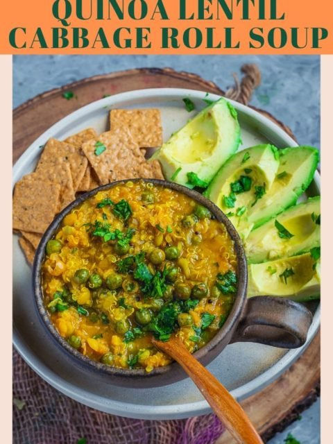 Instant Pot Quinoa Lentil Cabbage Roll Soup in a bowl with a spoon in it and text at the top