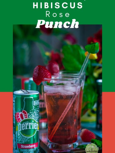a glass of Strawberry Hibiscus Rose Punch with a can of Perrier next to it and text at the top