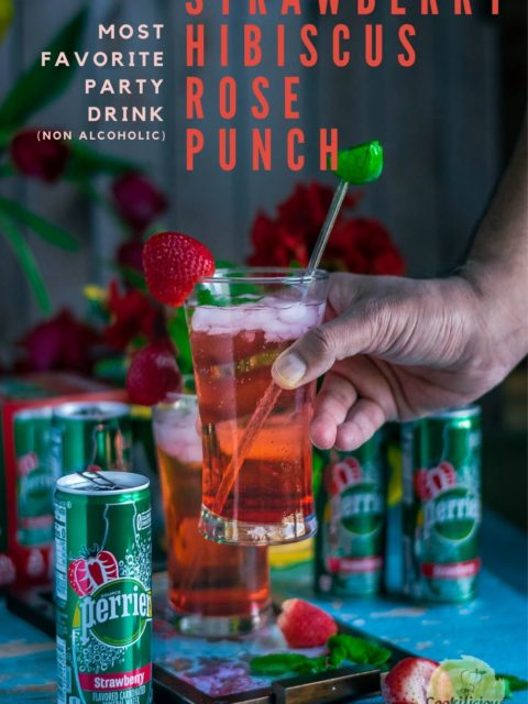 a hand lifting a glass of Strawberry Hibiscus Rose Punch with text at the top