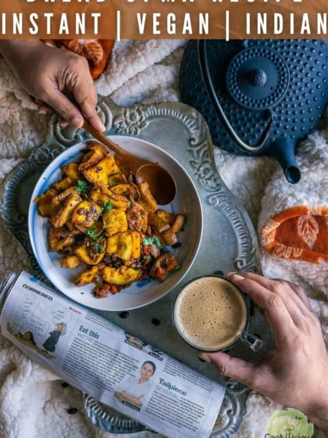 one hand reaching out to coffee and one hand reaching out to a plate full of bread upma with a spoon and text at the top