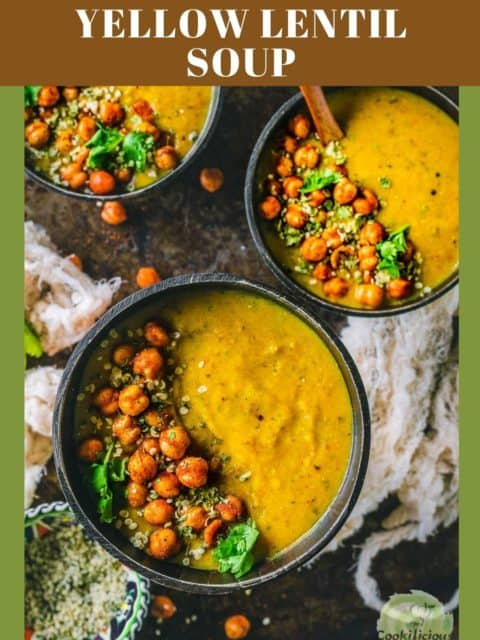 3 bowls of Vegan Lentil Soup | Indian Dal Shorba with spoons in them and text at the top