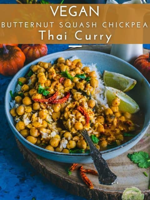 Instant Pot Butternut Squash Chickpea vegan Thai Curry served in a bowl with lemon wedges on the side and text at the top