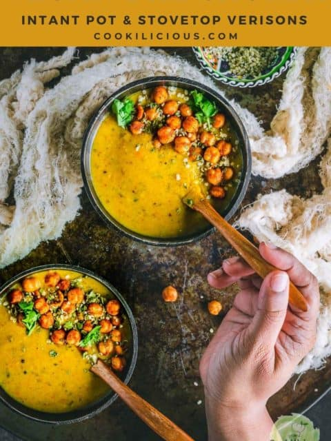 a hand holding a spoon and digging into a bowl of Vegan Lentil Soup | Indian Dal Shorba and text at the top