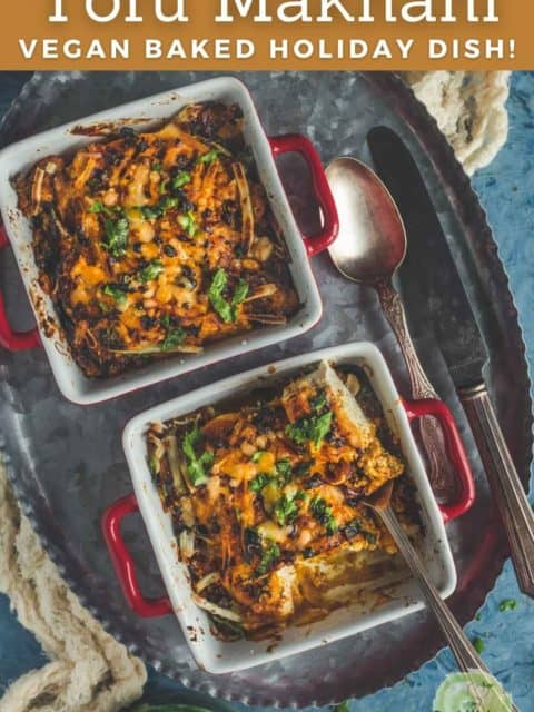 2 bowls of vegan Tofu Makhani Bake served on a tray and text at the top