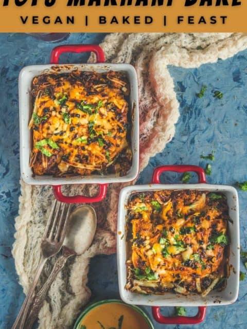 2 square bowls of vegan Tofu Makhani Bake and text at the top and bottom