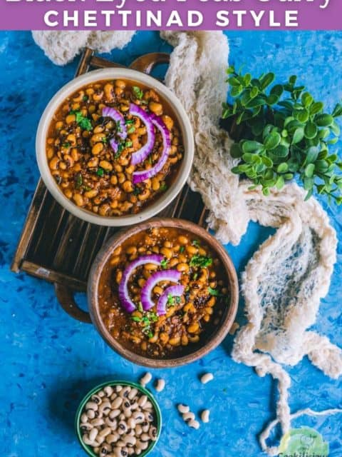 Chettinad Black Eyed Peas Curry filled in 2 round serving bowls and text at the top
