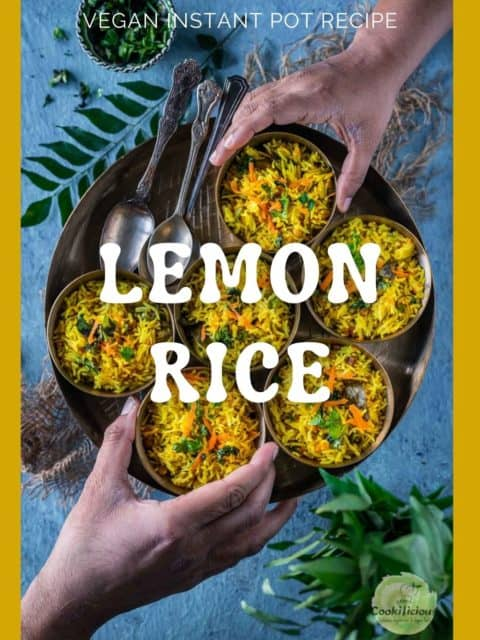 two hands reaching out to pick up a bowl of lemon rice each from a plate with text in the middle
