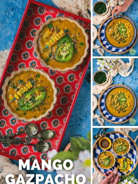4 image collage of mango gazpacho with text at the top and bottom