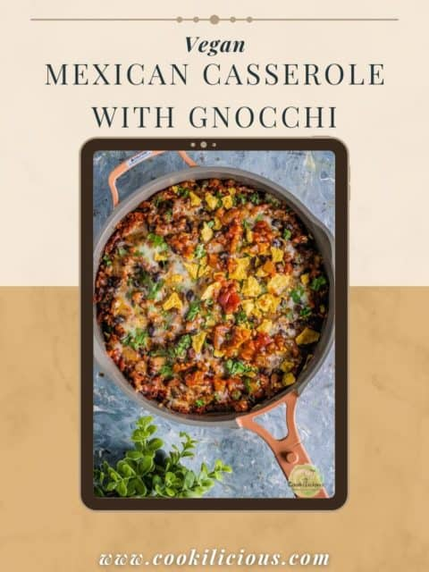 Vegan Mexican casserole with gnocchi served in a skillet and text at the top