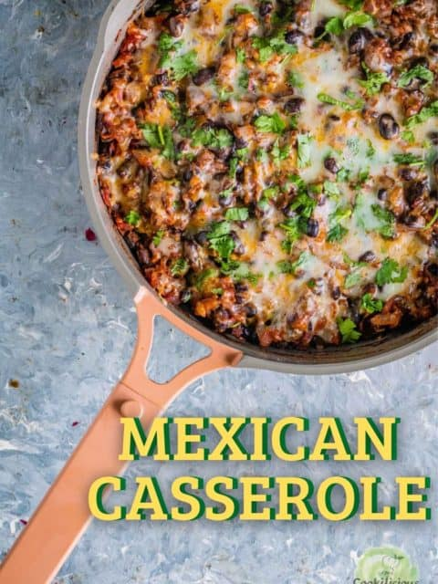 Vegan Mexican casserole in a skillet and text at the bottom right