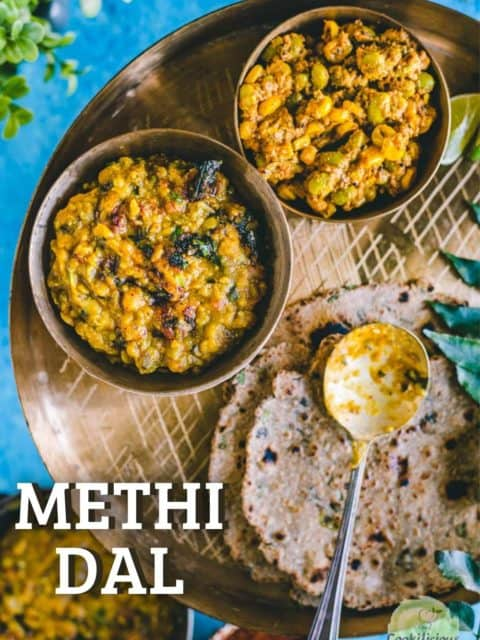 Methi Dal served with bhakhri with text at the bottom