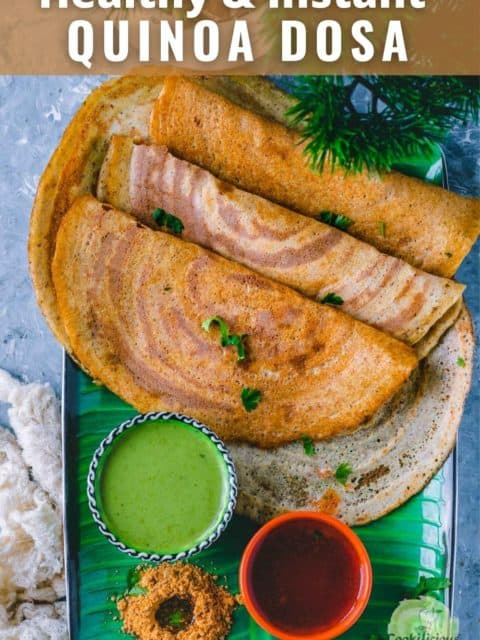 3 Quinoa Dosa folded in half and text at the top