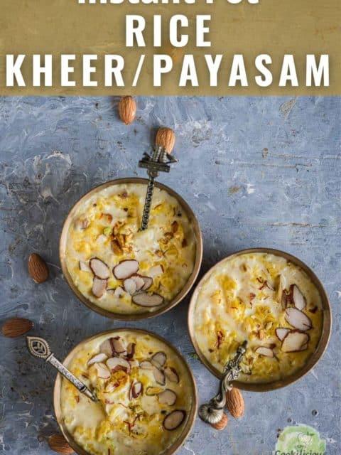 3 bowls of paal payasam and text at the top