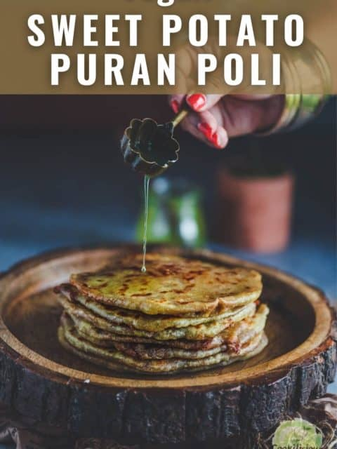 a hand pouring ghee over sweet potato puran poli and text at the top